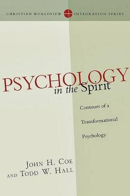 Psychology in the Spirit: Contours of a Transformational Psychology
