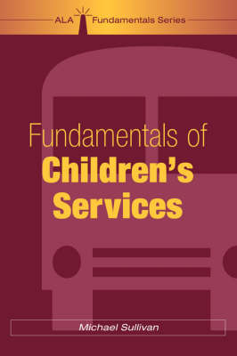 Fundamentals of Children's Services