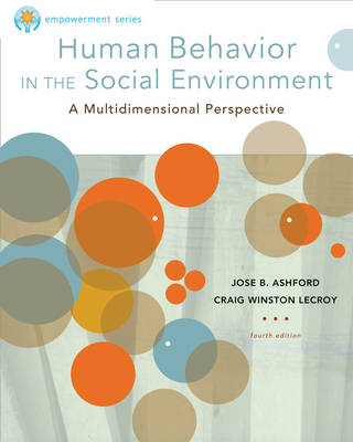 Brooks Cole Empowerment Series: Human Behavior in the Social Environment