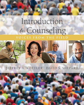 Introduction to Counseling: Voices from the Field