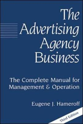 Advertising Agency Business 3/E (Hardcover)