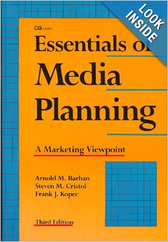 Essentials of Media Planning: A Marketing Viewpoint