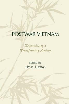 Postwar Vietnam: Dynamics of a Transforming Society