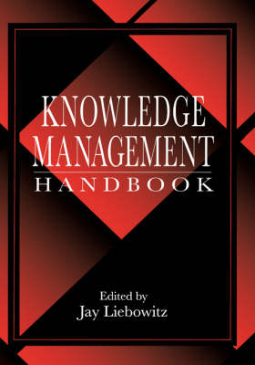 Knowledge Management Handbook: Collaboration and Social Networking