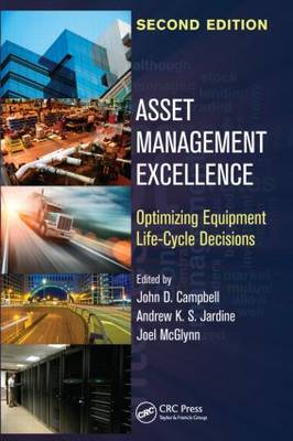 Asset Management Excellence: Optimizing Equipment Life-Cycle Decisions