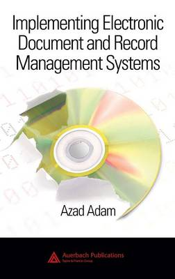 Implementing Electronic Document and Record Manage