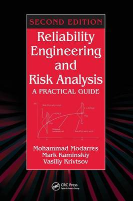 Reliability Engineering and Risk Analysis: A Practical Guide