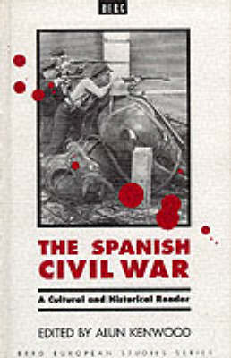 The Spanish Civil War: A Cultural and Historical Reader