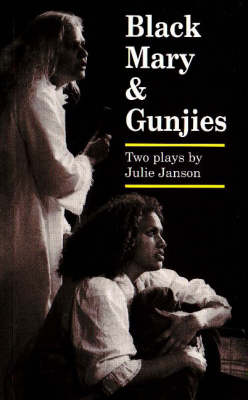 Black Mary / Gunjies: Two Plays