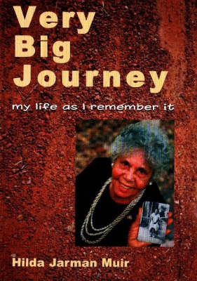 Very Big Journey: My Life as I Remember it