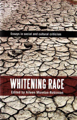 Whitening Race: Essays in Social and Cultural Criticism
