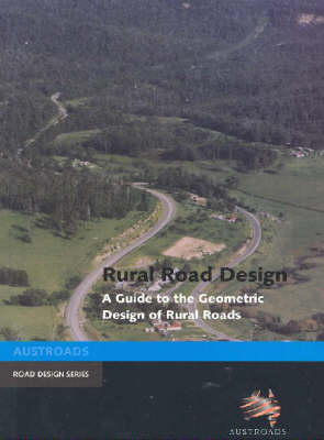 Rural Road Sign: A Guide to the Geometric Design of Rural Roads