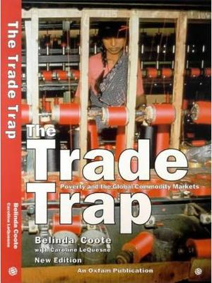 The Trade Trap: Poverty and Global Commodity Markets