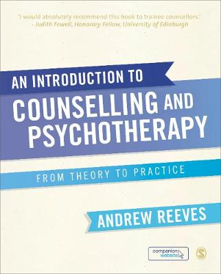 An Introduction to Counselling and Psychotherapy: From Theory to Practice