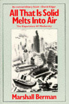 All That is Solid Melts into Air: Experience of Modernity