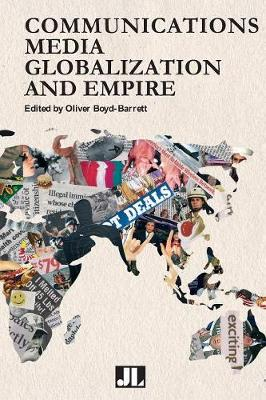 Communications, Media, Globalization and Empire