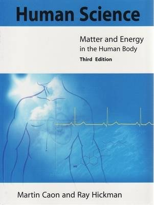 Human Science: Matter and Energy in the Human Body