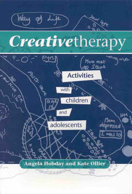 Creative Therapy: Activities with Children and Adolescents