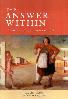 The Answer within: A Family in Therapy RE-Examined