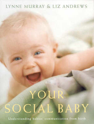 Your Social Baby: Understanding Babies' Communication from Birth