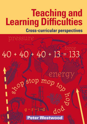 Teaching and Learning Difficulties: Cross-curricular Perspectives