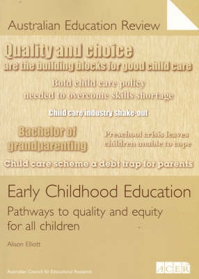 Early Childhood Education: Pathways to Quality and Equity for All Children