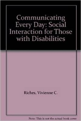 Communicating Every Day: Social Interaction for Those with Disabilities
