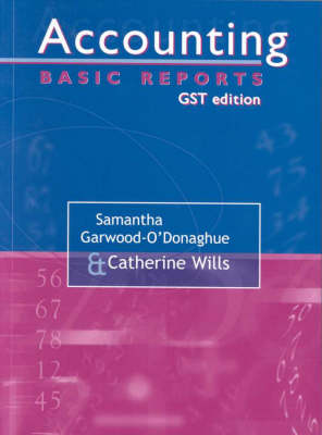 Accounting - Basic Reports (Gst Edition ): Module #Nos219