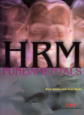 Hrm Fundamentals: Bsbcmn411a, Bsbhr401a, Bsbhr402a, Bsbhr403a, Bsbhr404a