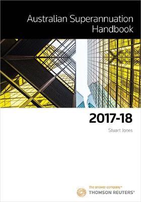 Australian Superannuation Handbook 2017-18