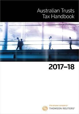 Australian Trusts Tax Handbook 2017-18