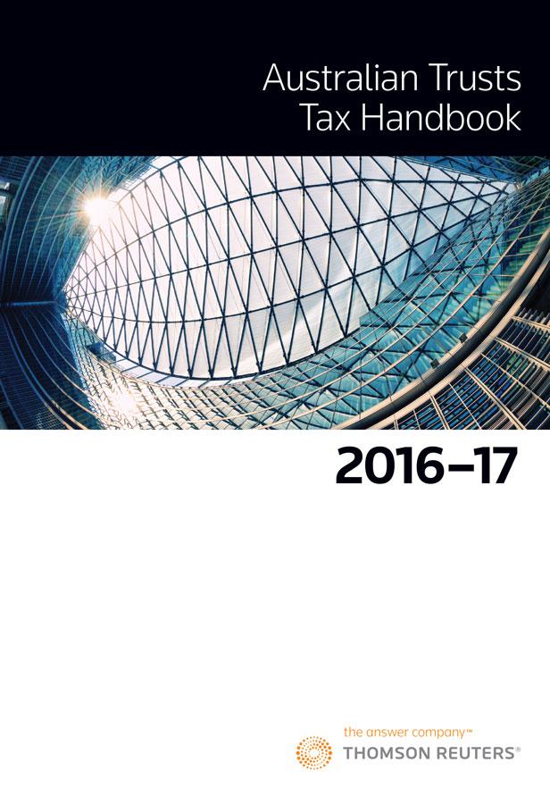 Australian Trusts Tax Handbook 2016-17