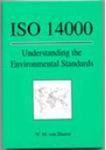 ISO 14000: Understanding the Environmental Standards