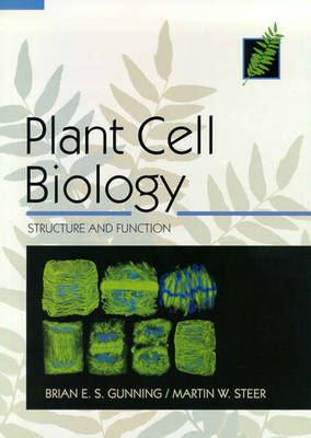 Plant Cell Biology: Structure And Function