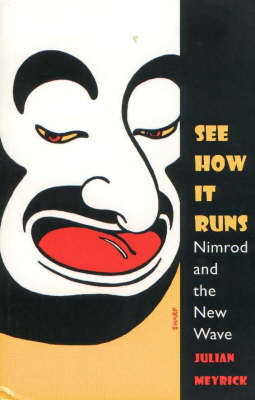 See How it Runs: Nimrod and the New Wave
