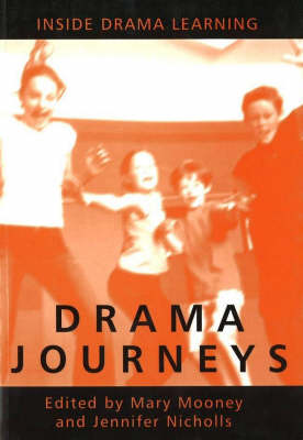 Drama Journeys: Inside Drama Learning