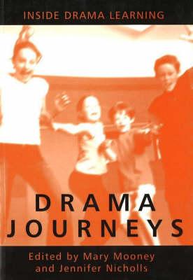 Drama Journeys: Inside Drama Learning