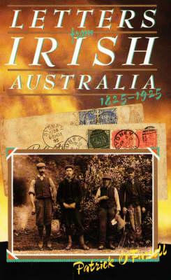 Letters from Irish Australia 1825-1929