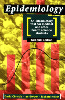 Epidemiology: An Introductory Text for Medical and Other Health Science Students