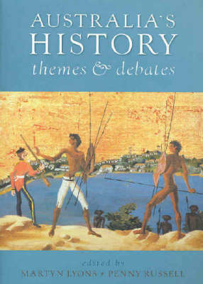 Australia's History: Themes and Debates