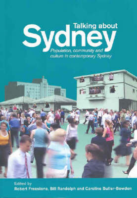 Talking About Sydney: Population, Community and Culture in Contemporary Sydney