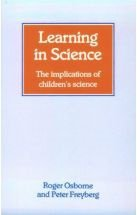 Learning in Science: The Implications of Children's Science