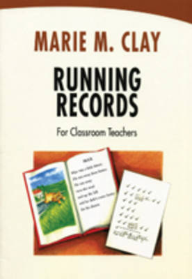 Running Records for Classroom Teachers: Teacher's Guide