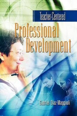 Teacher-Centered Professional Development