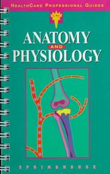 Health Care Professional Guide Anatomy And Physiology