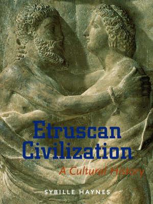 Etruscan Civilisation - A Cultural History