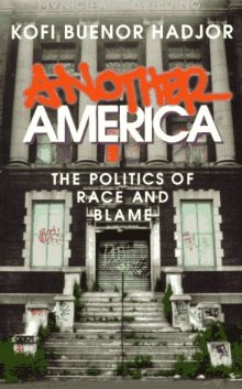 Another America: Politics of Race and Blame