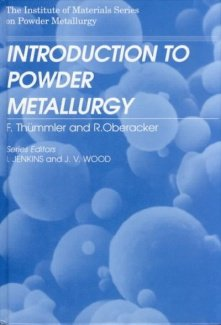 An Introduction to Powder Metallurgy