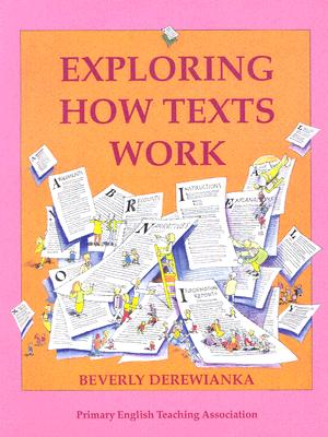 Exploring How Texts Work