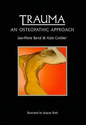 Osteopathic Approach to Trauma: An Osteopathic Approach